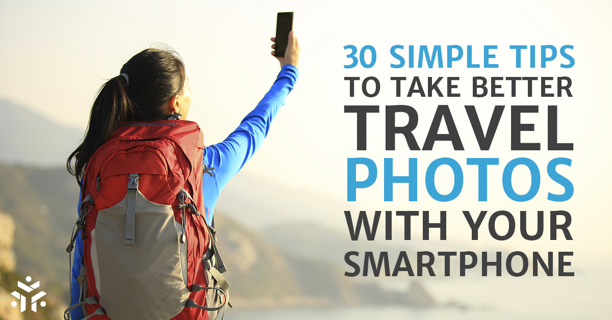 30 Simple Tips To Take Better Travel Photos With Your