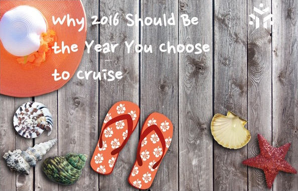 Why 2016 Should Be the Year You Choose to Cruise